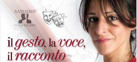 Il gesto, la voce, il racconto e il monologo