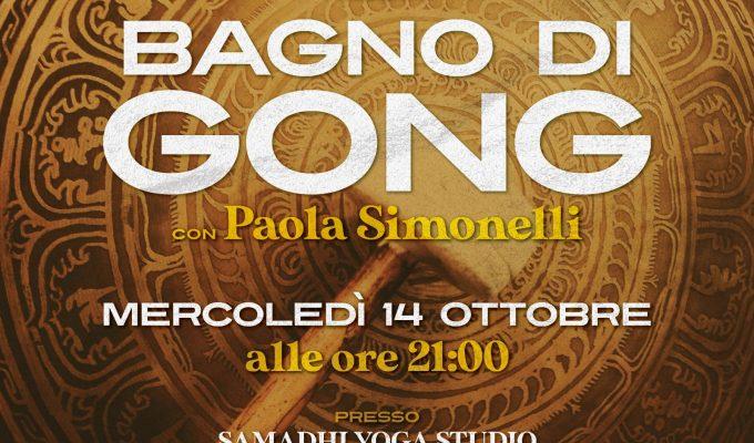 14 Ottobre 2020 ore 21,00 – Bagno di Gong con Paola Simonelli