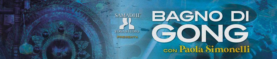 11 novembre ore 21,00 – Bagno di Gong con Paola Simonelli